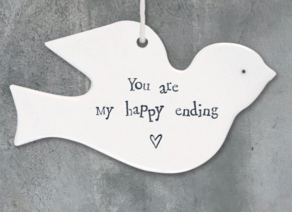 Flat Porcelain Bird- You Are My Happy Ending