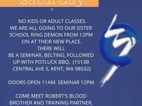 Going to Ring Demon for Seminar Saturday 5/12.
