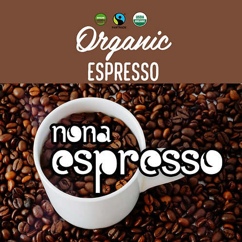 Organic Nona Espresso Blend 12oz - Medium Roast