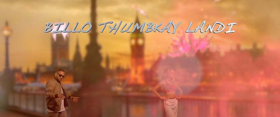 Billo Thumbkay Landhi