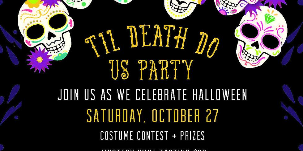 Til Death Do Us Party Halloween Celebration