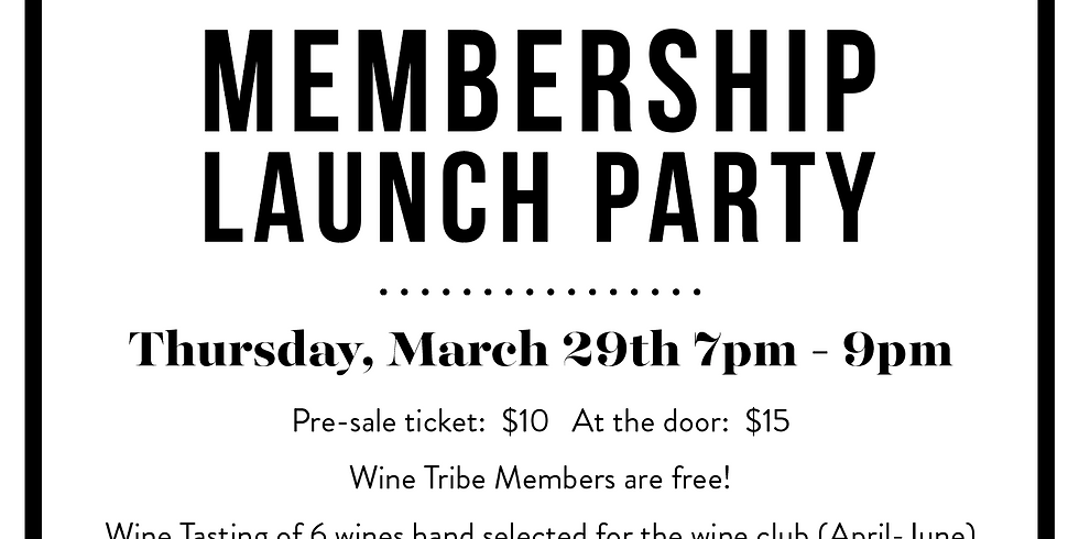 Wine Club Launch Party - Wine Tasting Event!