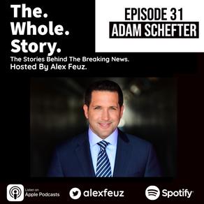 Episode 31: Adam Schefter, ESPN Senior NFL Insider
