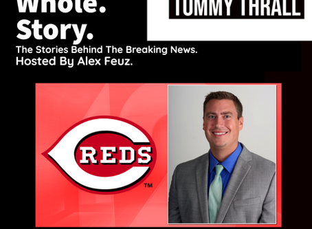 Episode 34: Tommy Thrall, Broadcaster of the Cincinnati Reds