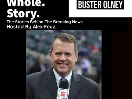 Episode 23: Buster Olney, ESPN Baseball Tonight Analyst & Columnist