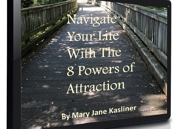 Navigate Your Life with the 8 Powers of Attraction