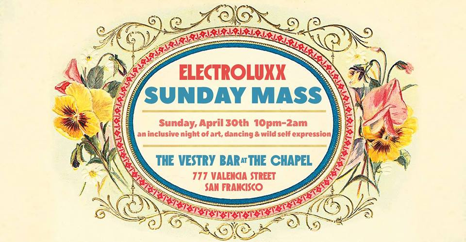 Electroluxx Sunday Mass is Back!