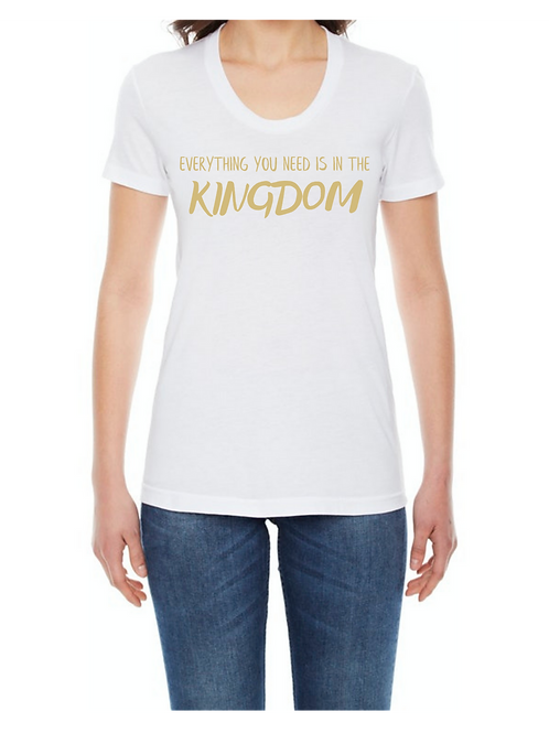 EVERYTHING YOU NEED IS IN THE KINGDOM SCOOP NECK TEE FOR WOMEN