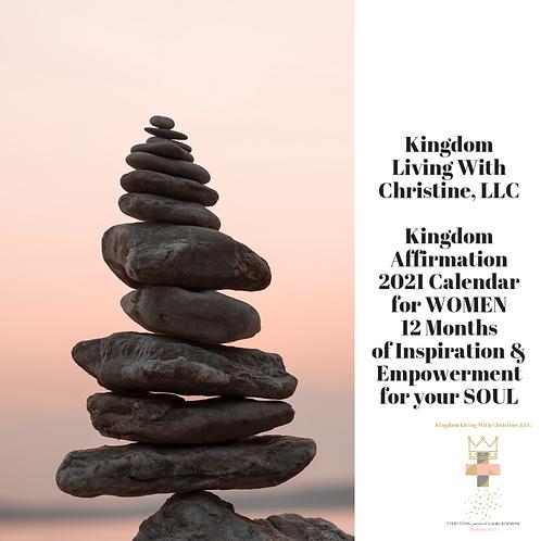 Kingdom Living With Christine, LLC 2021 Kingdom Affirmation Calendar for Women