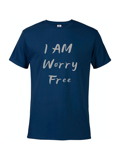 I AM WORRY FREE TEE FOR MEN