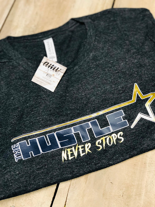 The Hustle Never Stops Grey