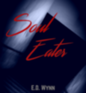 Soul Eater- By E.D. Wynn