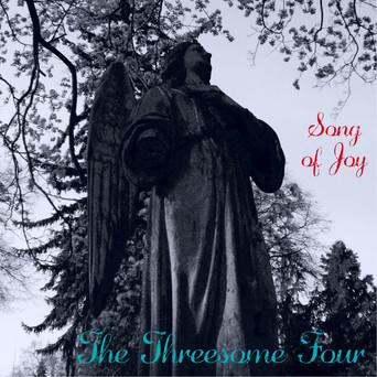 The Threesome Four: Song of Joy