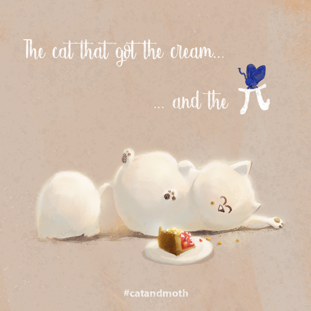 Pi Day - The Cat that got the cream...and the Pi