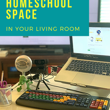 How to Set Up A Portable Homeschool Space In Your Living Room