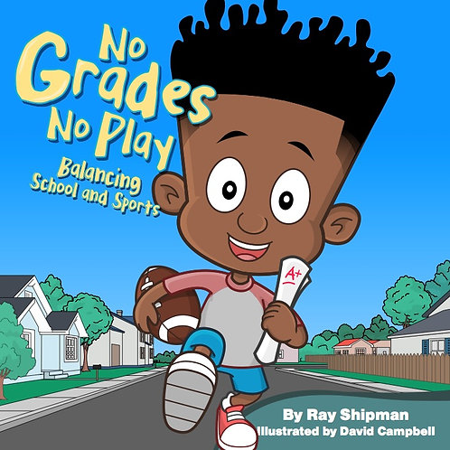 No Grades No Play Children's Book