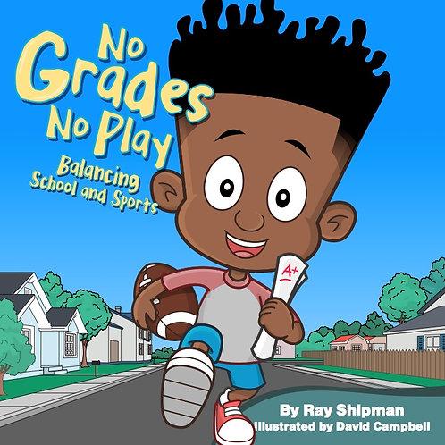 No Grades No Play Children's Book