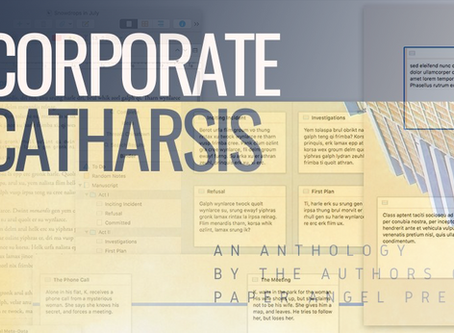 Corporate Catharsis Anthology: One Author's Journey