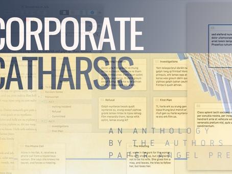 Corporate Catharsis Anthology: One Author's Journey