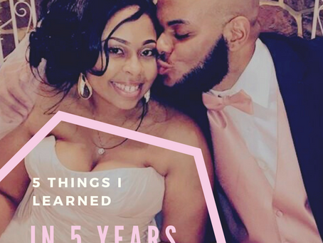 5 Things I Learned About Marriage In 5 Years