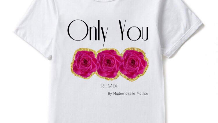 3 Roses - Only You (Remix) T-shirt