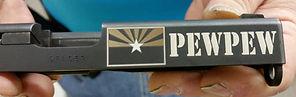 Gun slide_PEW PEW_AZ state flag.jpg