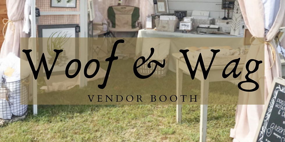 Vendor Booth for Woof & Wag At The Winery