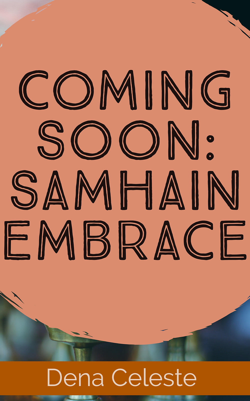 a book cover overlaid with an opaque orange circle that reads: coming soon samhain embrace