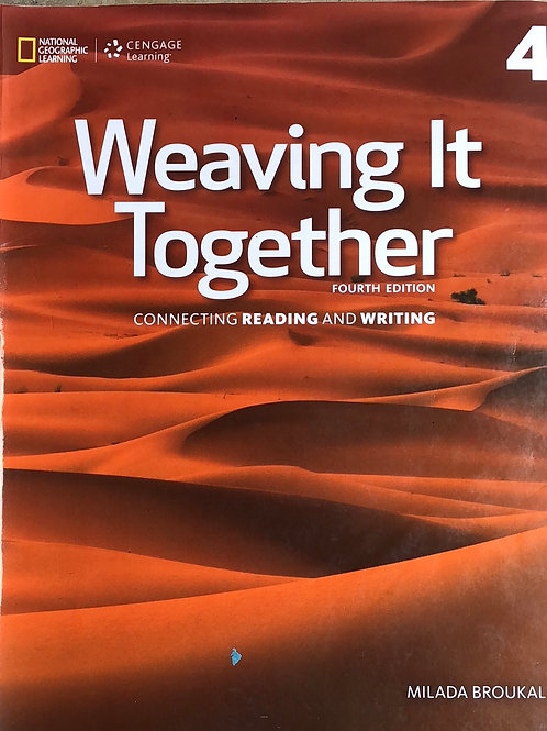 Weaving it Together / 4th Edition