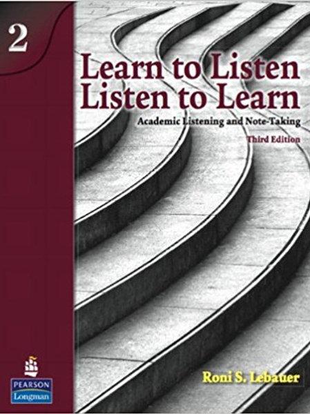 Learn to Listen. Listen to Learn 2