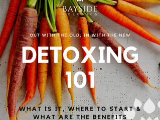 DETOXING 101: WHAT IS IT, WHERE TO START & WHAT ARE THE BENEFITS