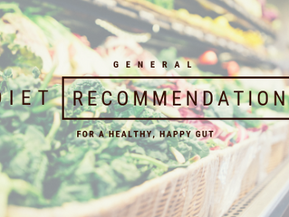 General diet recommendations for a happy, healthy gut
