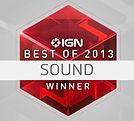 IGN award winer for best sound design in 2013
