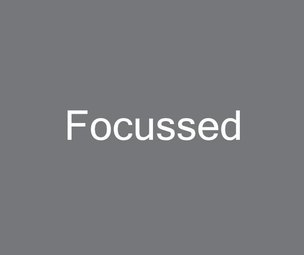 Focussed