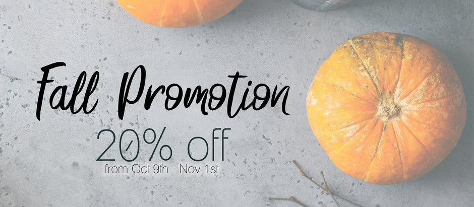 Fall Promotion!