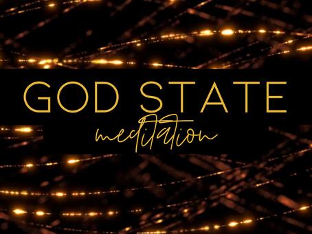 GOD STATE MEDITATION