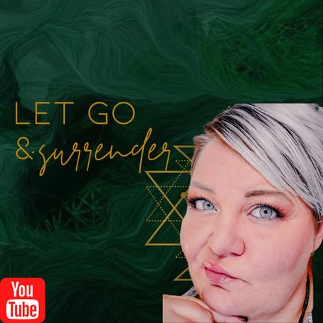 LET GO & SURRENDER :: Let your God-Self Handle It