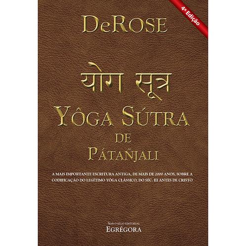 Livro - Yôga Sútra de Pátañjali - DeRose - 4ª Ed.