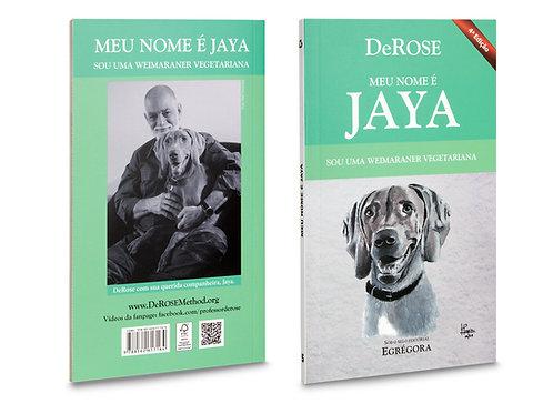 Pocket book - Meu nome é Jaya - DeRose - 4ª Edição
