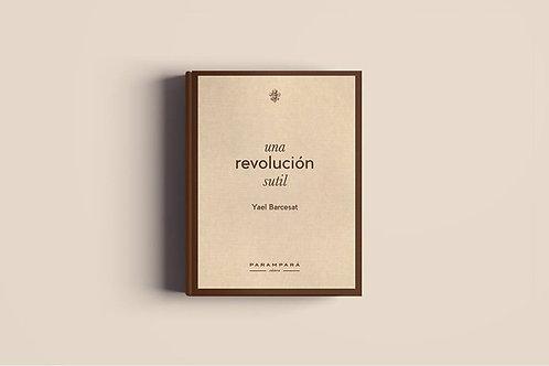 Livro - Una Revolución Sutil - Yael Barcesat (Português e Espanhol)