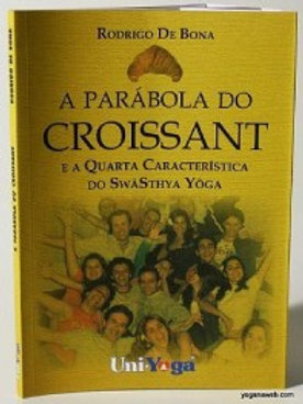 Livro - A Parábola do Croissant - Rodrigo DeBona