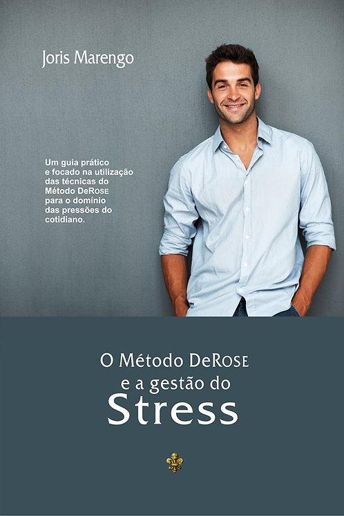 Livro - O Método DeRose e a Gestão do Stress - Joris Marengo