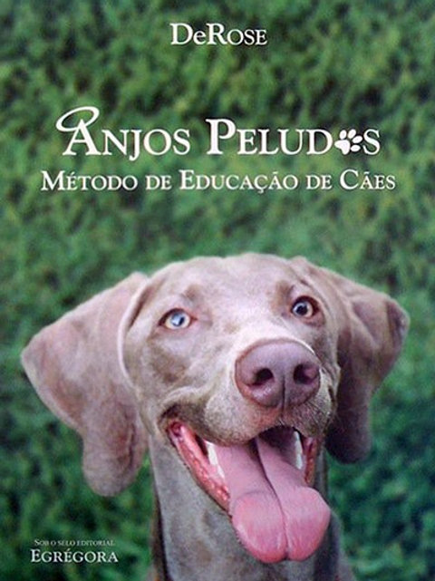 Livro - Anjos Peludos - Método de Educação de Cães