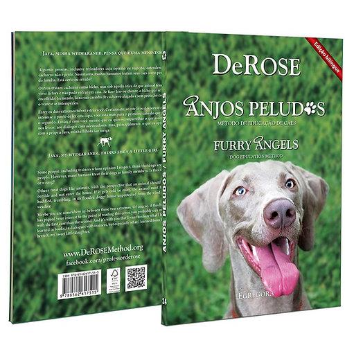 Livro - Anjos Peludos/Furry Angels - Método de Educação de Cães - Ed. Bilíngue
