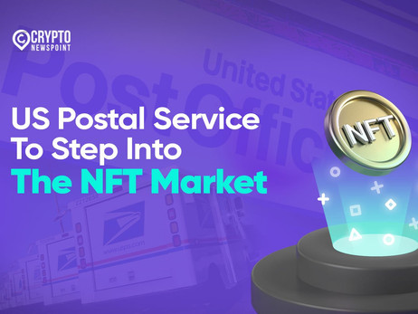 US Postal Service To Step Into The NFT Market
