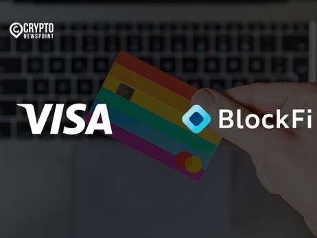 Visa Partners With BlockFi To Launch A New Credit Card That Rewards Users With Bitcoin