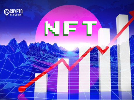 NFT Sector Sees Exponential Growth, Tripled In Transactions Since January
