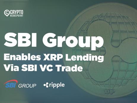 SBI Group Enables XRP Lending Via SBI VC Trade
