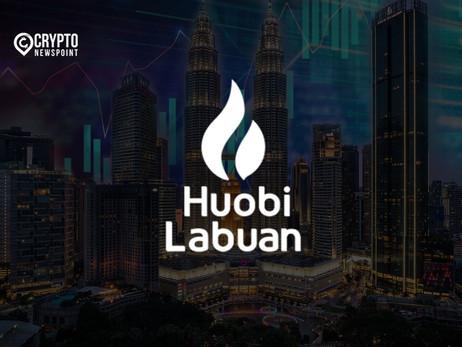 Huobi Labuan Launches Trading Services In Malaysia