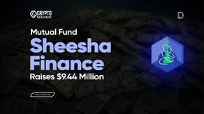 First DeFi Mutual Fund Sheesha Finance Raises $9.44 Million in Two Weeks